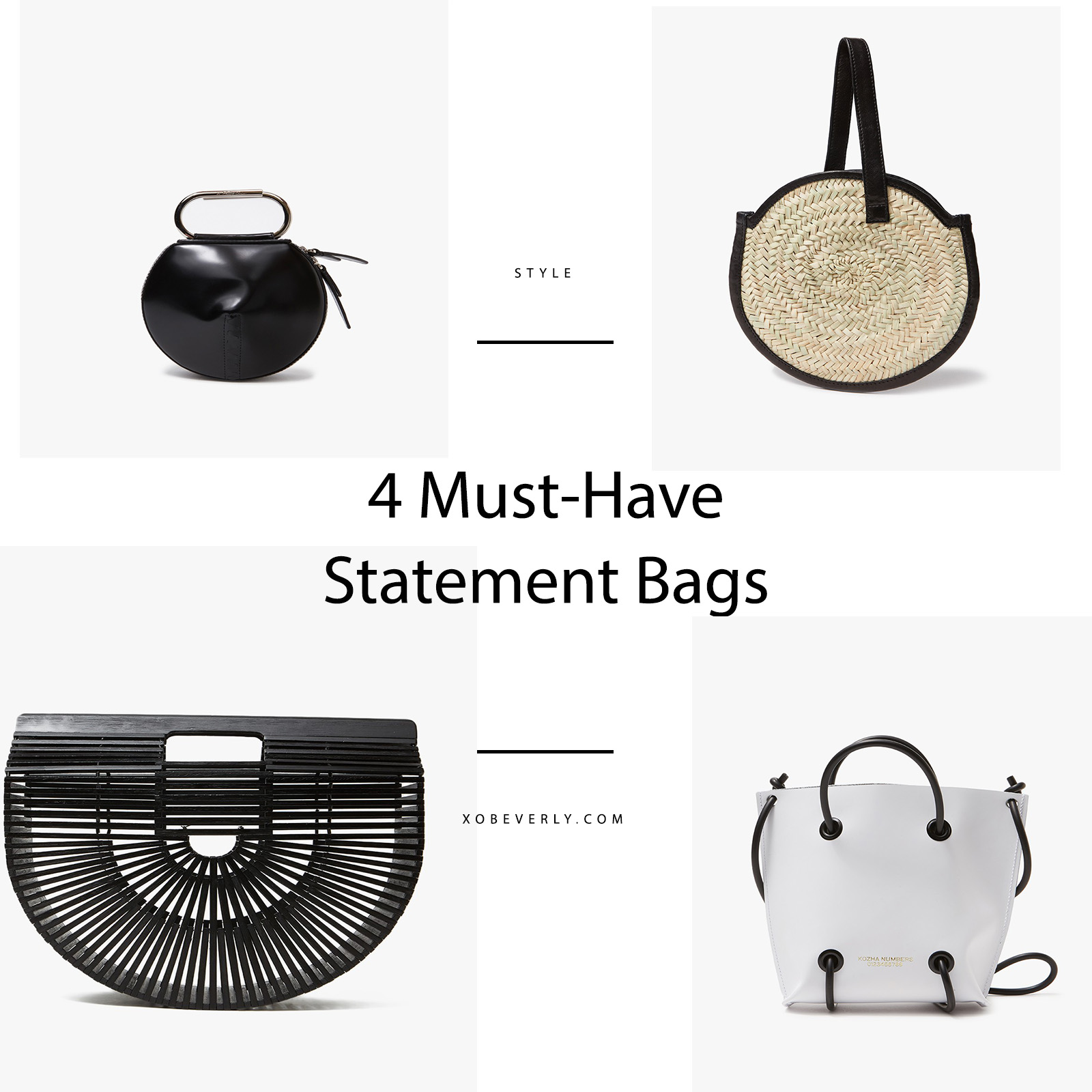 Must Have Statement Bags